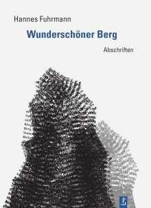 Hannes Fuhrmann: Wunderschöner Berg, Buch