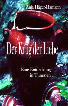 Anja Häger-Hamann: Der Krug der Liebe, Buch