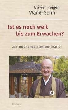 Olivier Reigen Wang-Genh: Ist es noch weit bis zum Erwachen?, Buch