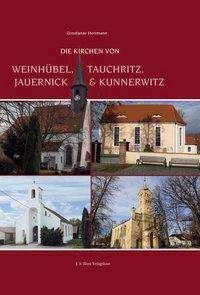 Constanze Hermann: Die Kirchen von Weinhübel, Tauchritz, Jauernick und Kunnerwitz, Buch