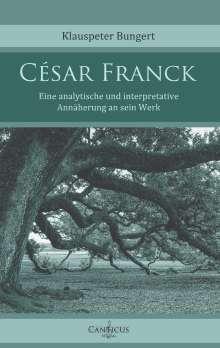 Klauspeter Bungert: César Franck, Buch