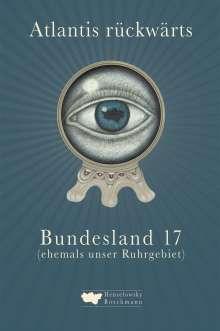 Bernd Berke: Atlantis rückwärts, Buch
