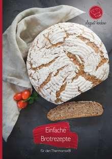 Nadine Kollakowki: Einfache Brotrezepte für den Thermomix®, Buch
