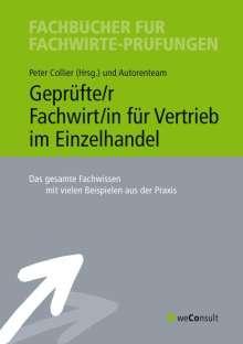Rolf H. Stich: Geprüfte/r Fachwirt/in für Vertrieb im Einzelhandel, Buch