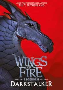 Tui T. Sutherland: Wings of Fire Legenden - Darkstalker, Buch