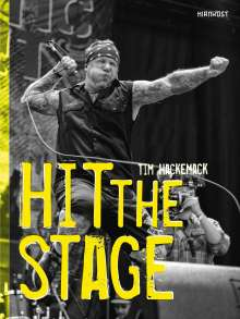 Tim Hackemack: Hit The Stage, Buch
