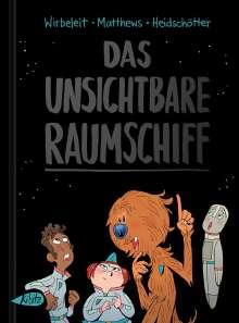 Patrick Wirbeleit: Das unsichtbare Raumschiff, Buch