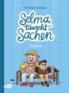 Martin Baltscheit: Selma tauscht Sachen, Buch