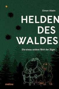 Simon Abeln: Helden des Waldes, Buch