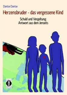 Dantse Dantse: Herzensbruder - das vergessene Kind, Buch