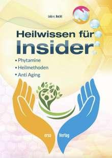 Lola von Becht: Heilwissen für Insider, Buch