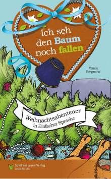 Renate Bergmann: Ich seh den Baum noch fallen, Buch