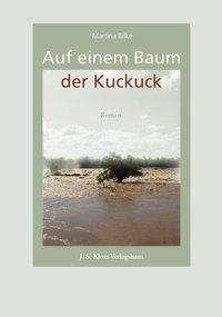 Martina Bilke: Auf einem Baum der Kuckuck, Buch