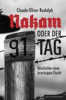 Claude-Oliver Rudolph: NAKAM - oder der 91. Tag, Buch