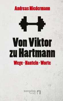 Andreas Niedermann: Von Viktor zu Hartmann, Buch