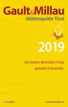 Martina und Karl Hohenlohe: Gault&Millau Hüttenguide Tirol 2019, Buch