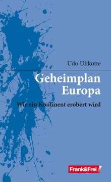 Udo Ulfkotte: Geheimplan Europa, Buch