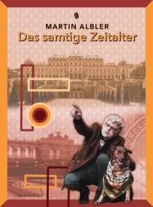 Martin Albler: Das samtige Zeitalter, Buch