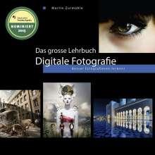 Martin Zurmühle: Das grosse Lehrbuch Digitale Fotografie, Buch