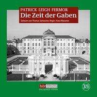 Patrick Leigh Fermor: Die Zeit der Gaben, 3 MP3-CDs