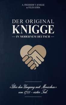 Adolph Freiherr Von Knigge: Der Original-Knigge in modernem Deutsch, Buch