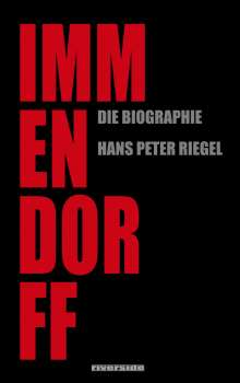 Hans Peter Riegel: Immendorff, Buch