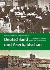 Matthias Dornfeldt: Deutschland und Aserbaidschan, Buch