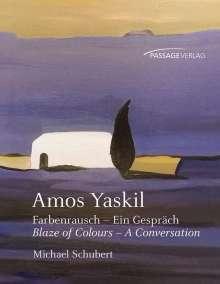 Michael Schubert: Amos Yaskil, Buch