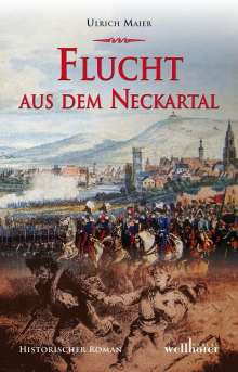 Ulrich Maier: Flucht aus dem Neckartal, Buch