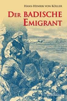 Hans-Henrik von Köller: Der badische Emigrant, Buch
