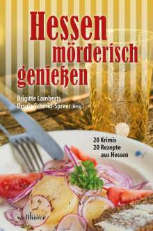 Joachim Speidel: Hessen mörderisch genießen, Buch