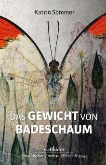 Katrin Sommer: Das Gewicht von Badeschaum, Buch