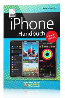 Anton Ochsenkühn: iPhone iOS 13 Handbuch, Buch