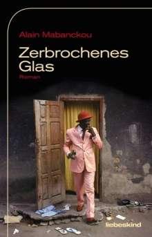 Alain Mabanckou: Zerbrochenes Glas, Buch
