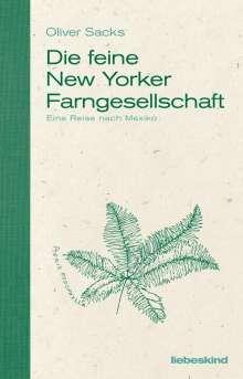 Oliver Sacks: Die feine New Yorker Farngesellschaft, Buch