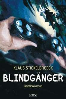 Klaus Stickelbroeck: Blindgänger, Buch