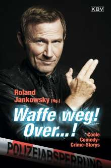 Ralf Kramp: Waffe weg! Over...!, Buch