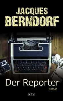 Jacques Berndorf: Der Reporter, Buch