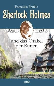 Franziska Franke: Sherlock Holmes und das Orakel der Runen, Buch