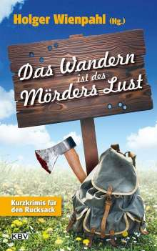 Tatjana Kruse: Das Wandern ist des Mörders Lust, Buch