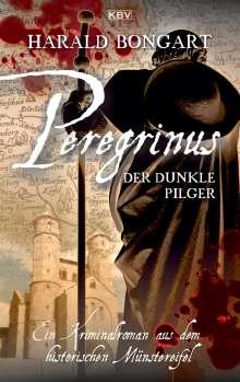 Harald Bongart: Peregrinus - Der dunkle Pilger, Buch