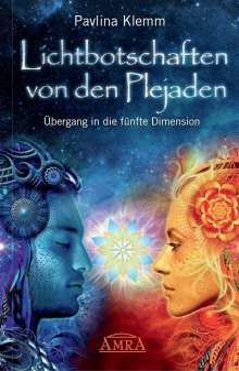 Pavlina Klemm: Lichtbotschaften von den Plejaden 01, Buch