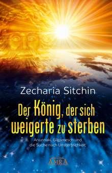 Zecharia Sitchin: Der König, der sich weigerte zu sterben, Buch