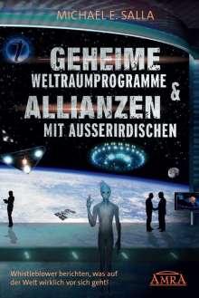 Michael E. Salla: Geheime Weltraumprogramme & Allianzen mit Ausserirdischen, Buch