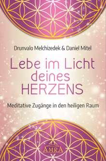 Drunvalo Melchizedek: Lebe im Licht deines Herzens, Buch