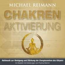 Michael Reimann: Chakren-Aktivierung (mit Solfeggio-Frequenzen), CD