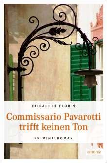 Elisabeth Florin: Commissario Pavarotti trifft keinen Ton, Buch