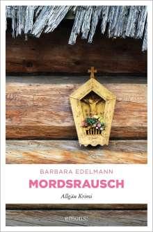 Barbara Edelmann: Mordsrausch, Buch
