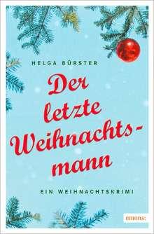 Helga Bürster: Der letzte Weihnachtsmann, Buch