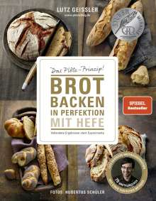 Lutz Geißler: Brot backen in Perfektion mit Hefe, Buch